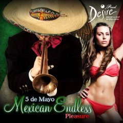 Mexican Endless Pleasure Week