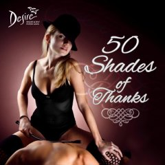 50 Shades of Thanks at Desire Resort and Spa Riviera Maya